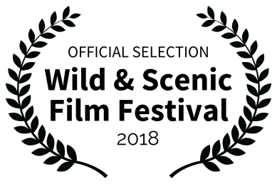 OFFICIAL SELECTION - Wild Scenic Film Festival - 2018